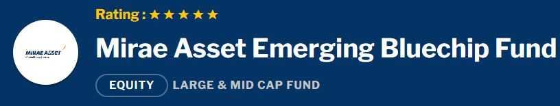 Mirae Asset Emerging Bluechip Fund