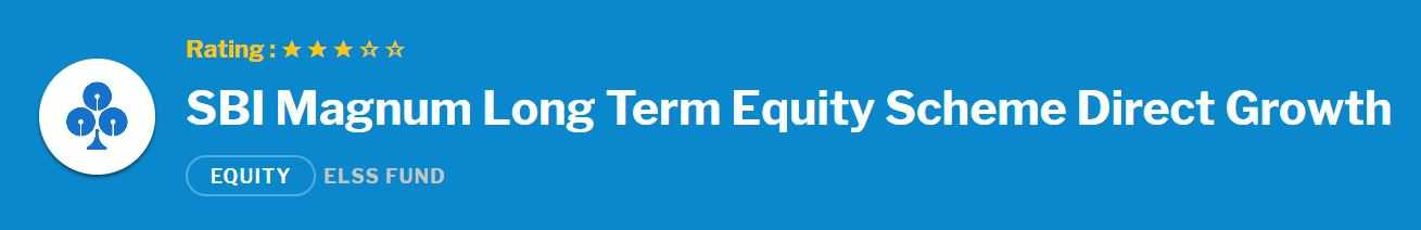 SBI Magnum Long Term Equity Fund