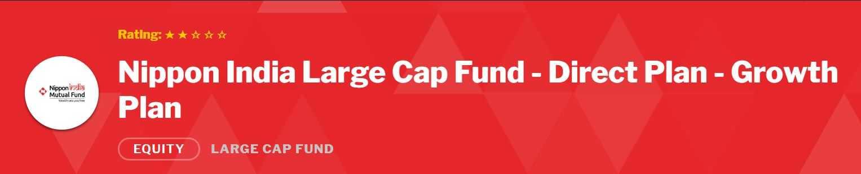 Nippon India large cap fund